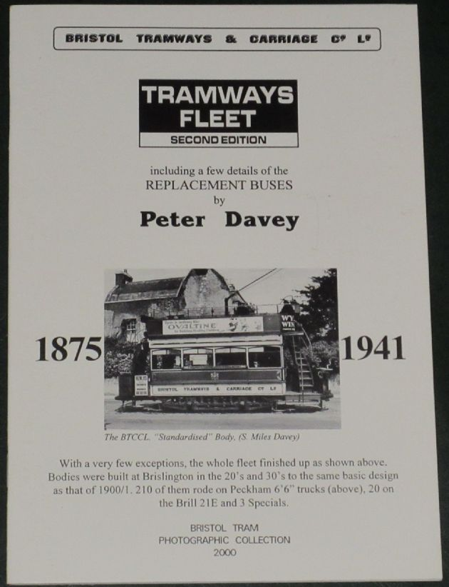 Bristol Tramways & Carriage Company - Tramways Fleet 1875-1941, by Peter Davey
